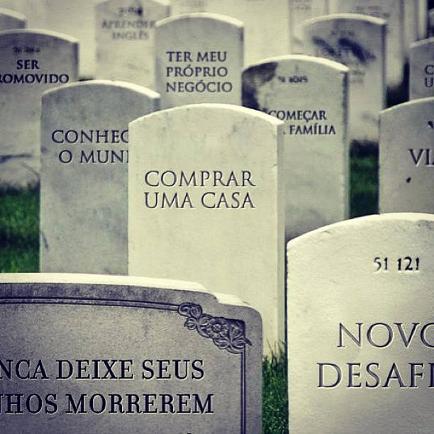 A morte, a vida, os sonhos…